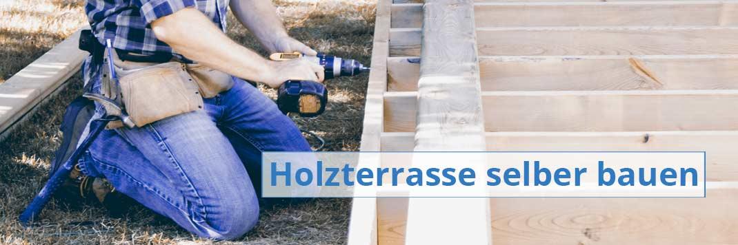 Holzterrasse selber bauen